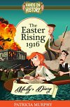 The Easter Rising 1916: Molly's Diary